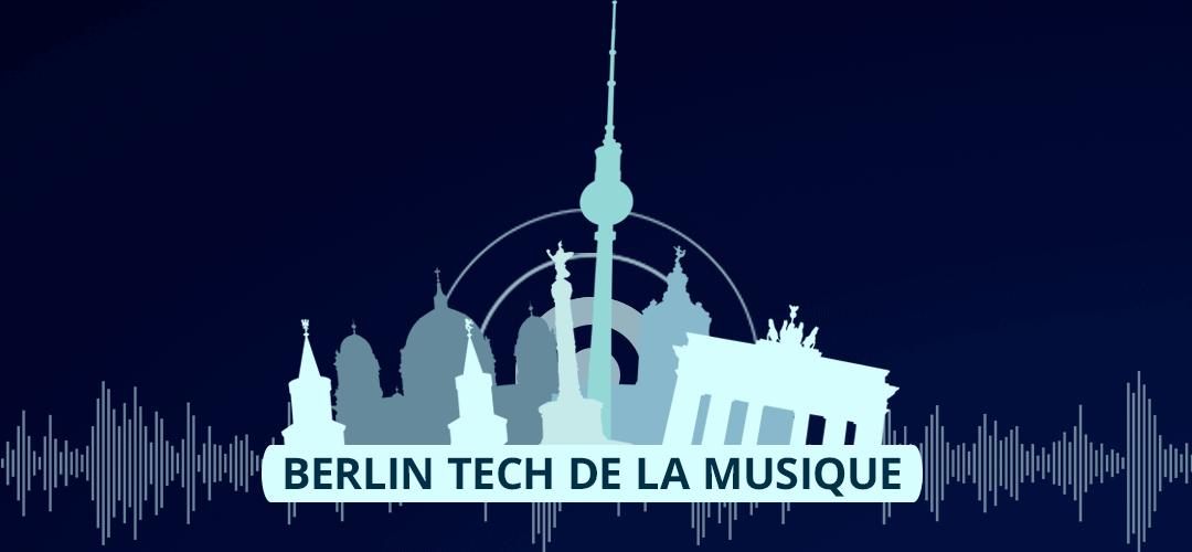 Berlin Tech La Musique